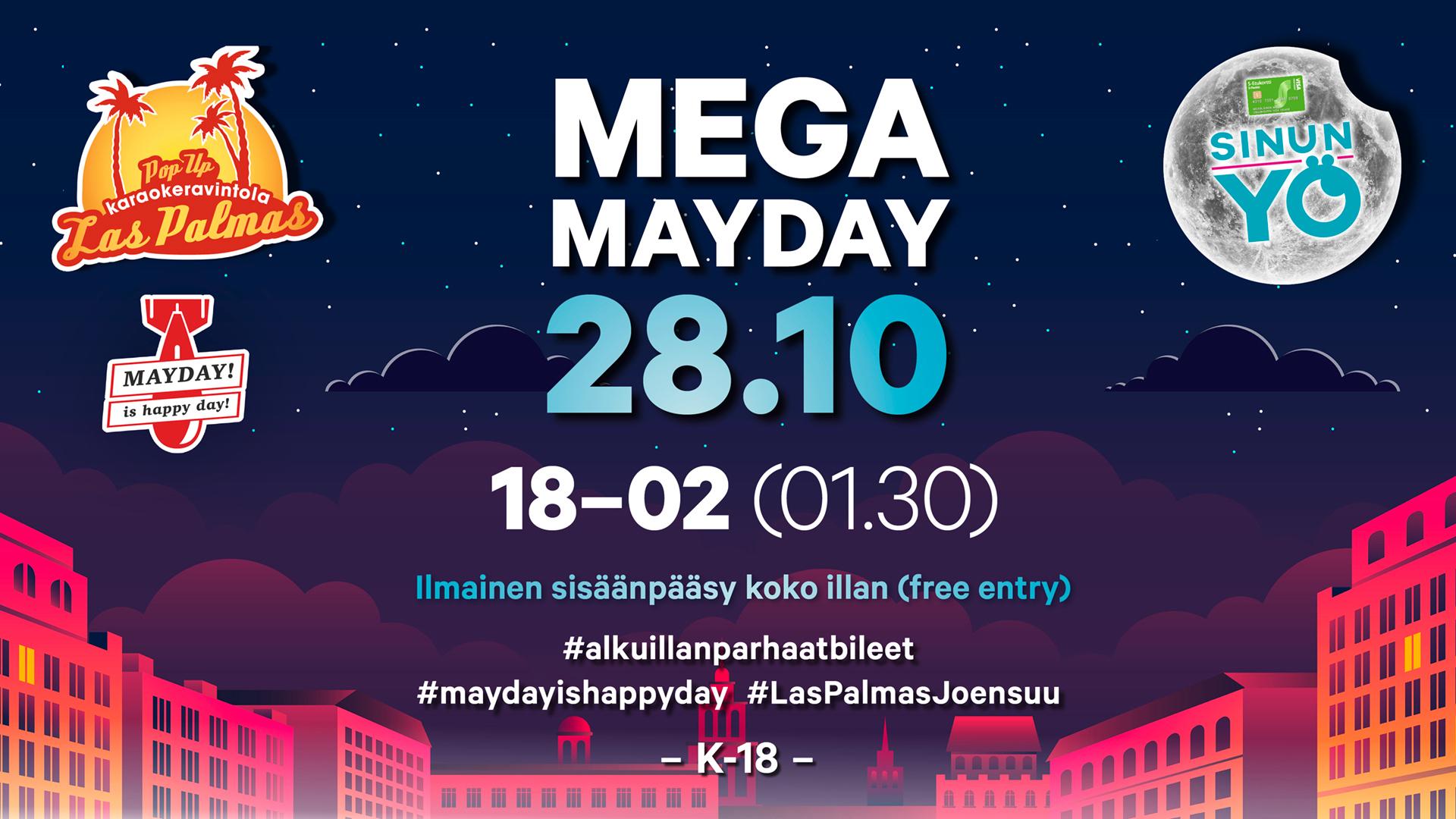 Mega Mayday Sinun Yössä 28.10.