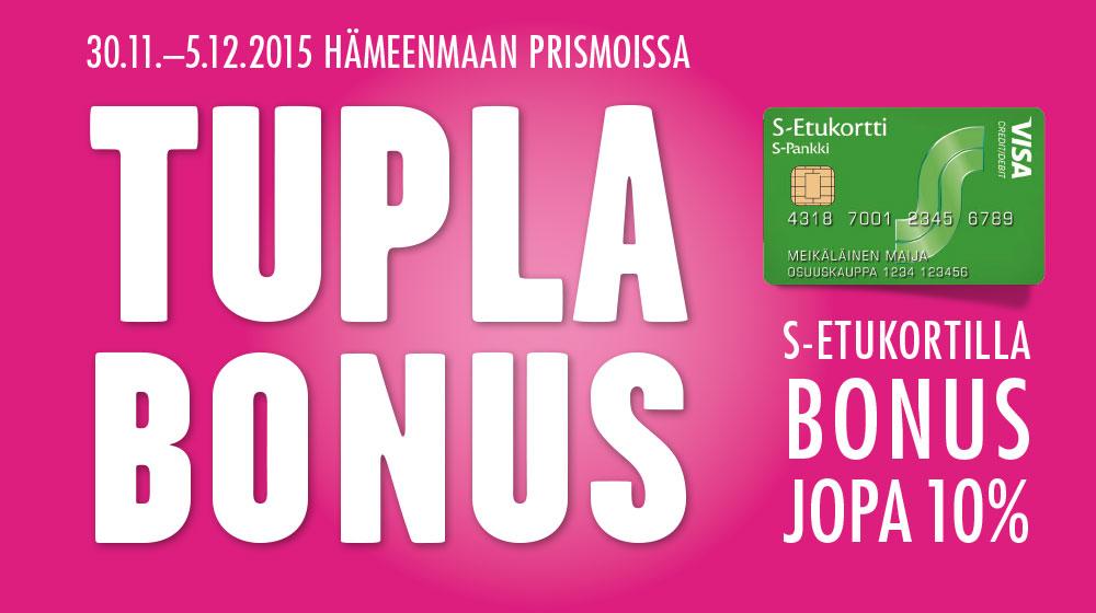 S-Etukortilla TuplaBonus Hämeenmaan Prismoissa 30.11.-5.12.