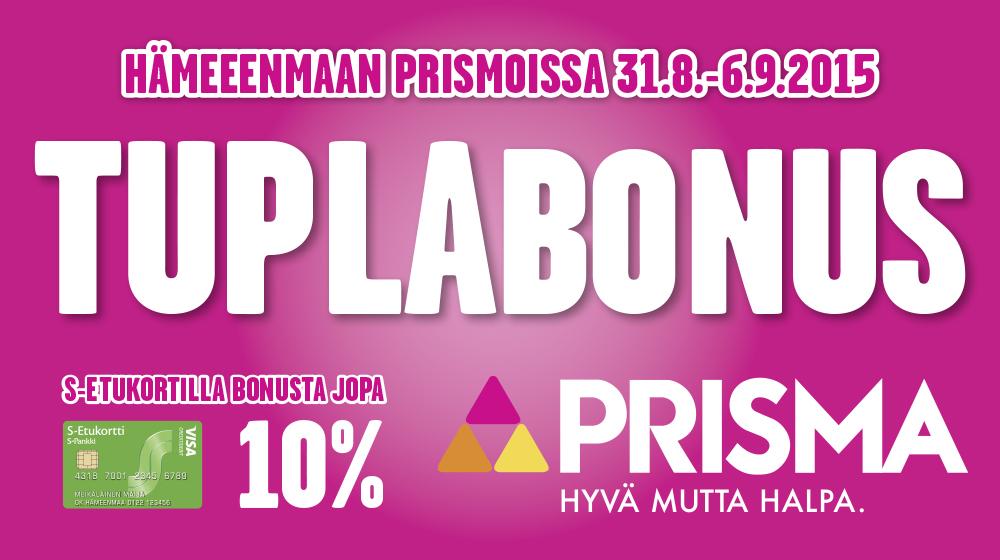 S-Etukortilla TuplaBonus Hämeenmaan Prismoissa 31.8.-6.9.2015
