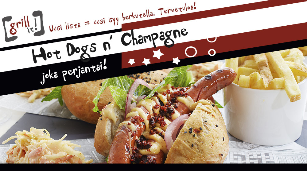 Hot Dogs & Champagne Fridays 23.5. alkaen