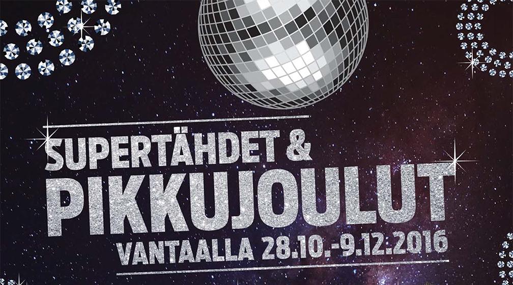 Supertähdet & Pikkujoulut Vantaalla 28.10.-9.12.2016