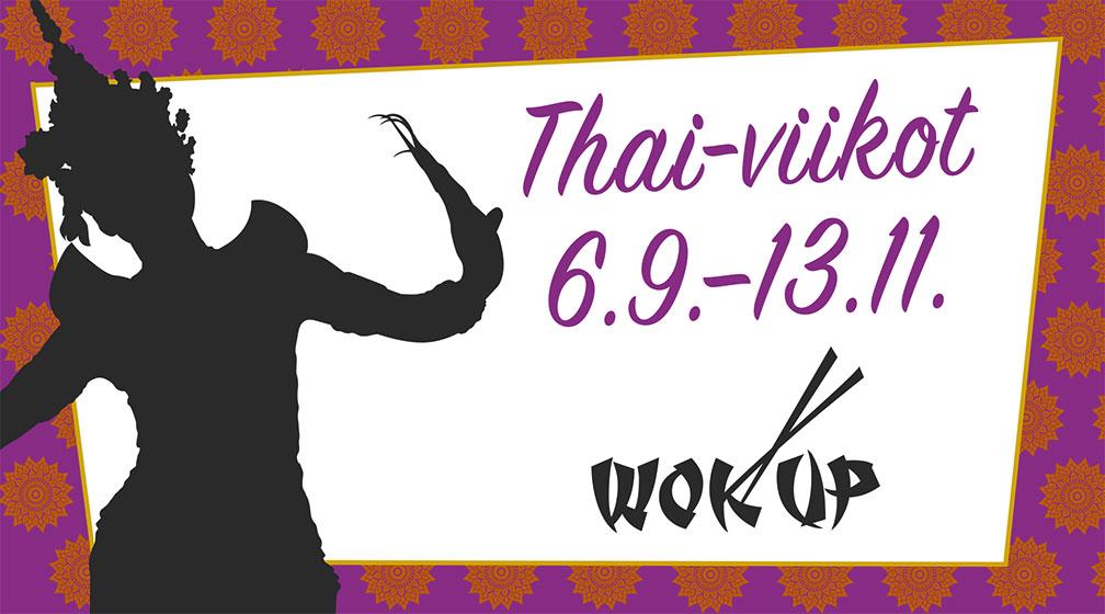 Wok Up goes Thai 6.9.–13.11.!