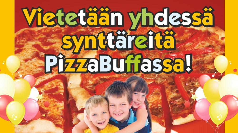 Järjestä synttärit PizzaBuffassa!