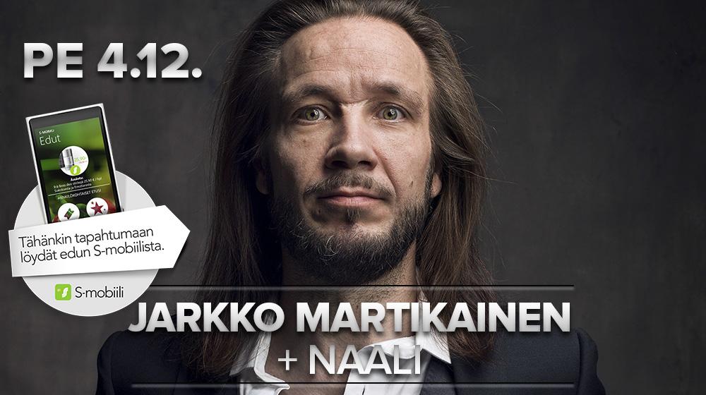 Jarkko Martikainen + Naali