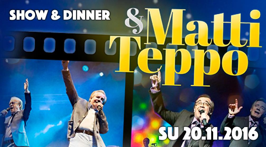 Matti ja Teppo Show&Dinner -paketti Kaarlesta