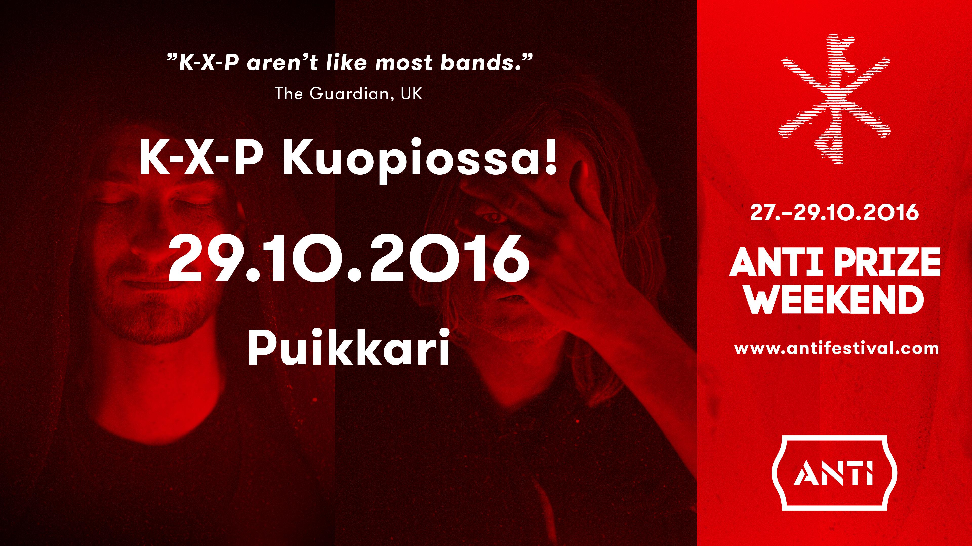 Anti Prize Weekend K-X-P La 29.10. @Puikkari