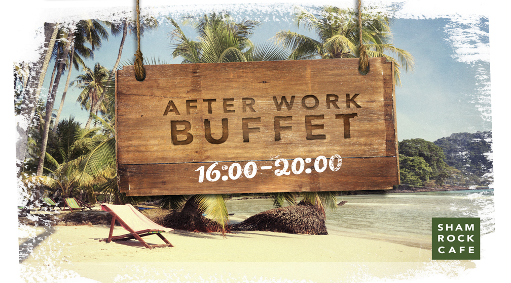 After Work Buffet joka perjantai Shamrockcafessa!