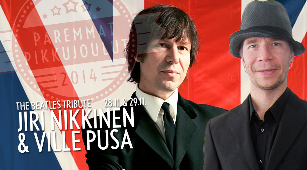 The Beatles tribute - Jiri Nikkinen & Ville Pusa 28.11. & 29.11.