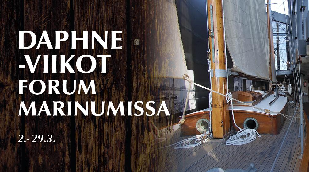 Daphne-viikot forum marinumissa 2.-29.3.