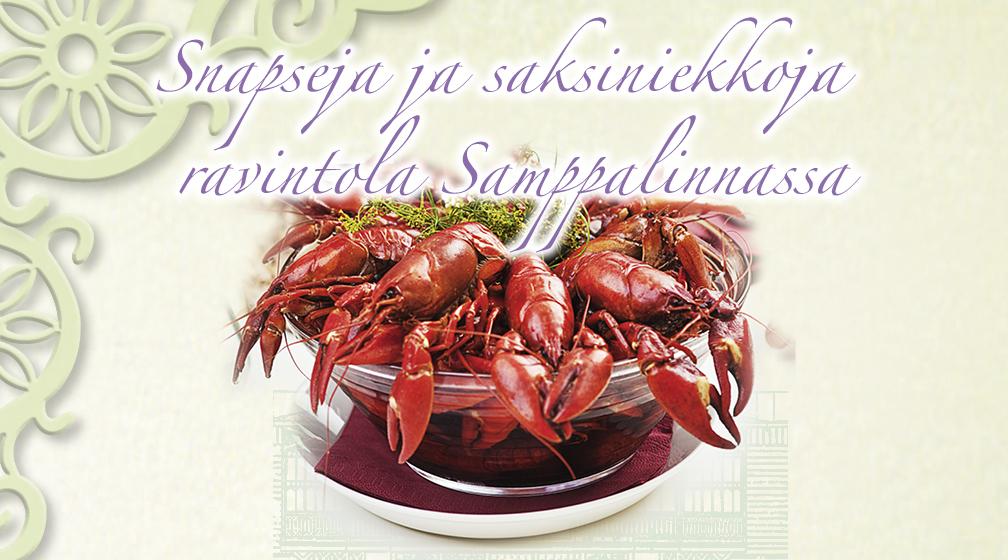 Snapseja ja saksiniekkoja ravintola Samppalinnassa