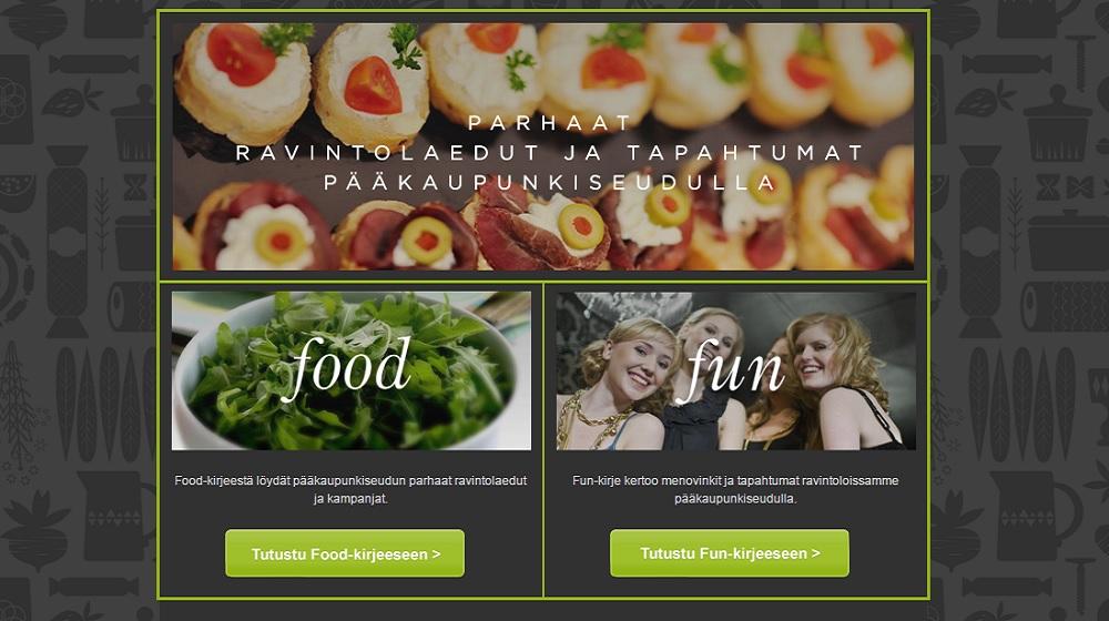 Tilaa Food&Fun ja tiedät minne mennä
