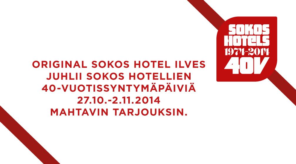 Original Ilveksen edut Sokos Hotel 40v juhlaviikolla